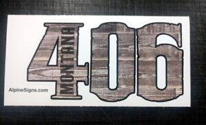 406 Montana sticker decal