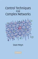 Control Techniques For Complex Networks: By Sean Meyn