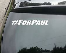 2x Paul Walker #for Paul FAST AND FURIOUS Vinile Decalcomania Sticker Riposa in Pace Car