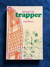 Mercanti Manuale del trapper Longanesi 1a edizione 1976