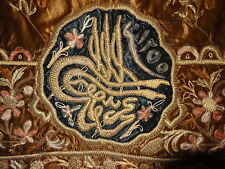 Antique Islamic Embroidery with Tugrah and date Museum Quality