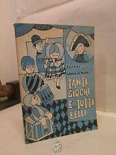 Anna Foce, Tanti giochi e.. Tutti belli, La Scuola Editrice 1974, Pedagogia