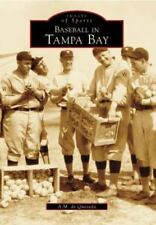 Baseball in Tampa Bay (Images of America: Florida)-ExLibrary