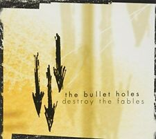 Bullet Holes - Destroy All Fables [New CD]