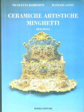 CERAMICHE ARTISTICHE MINGHETTI  AA.VV. BOLELLI 1994