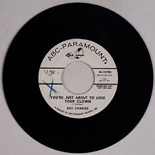 RAY CHARLES: You're Just About to Lose a Clown USA ABC Mod Soul 45 VG+ PROMO DJ