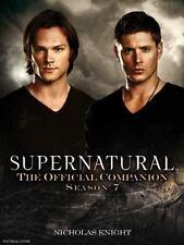 Supernatural : The Official Companion Season 7 by Nicholas Knight (2012,...