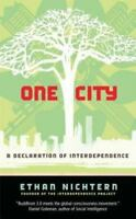 One City: A Declaration of Interdependence [ Nichtern, Ethan ] Used - Good