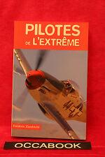 Pilotes de l'extrême - Frédéric Zumbiehl