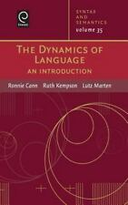 Syntax and Semantics: The Dynamics of Language : An Introduction 35 (2006,...