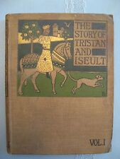 The Story of Tristan and Iseult, Vol 1 by von Strassburg, New Amsterdam 1902
