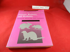 (s19 Ferrets, Rabbits and Rodents :Clinical Medicine & Surgery, Katherine Quesen
