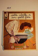 EL1 BD Petite abeille a un petit frère 1970 Ed Dupuis