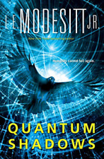 Quantum Shadows by L. E. Modesitt Jr. (2020, Hardcover)