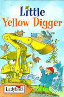 Little Yellow Digger (Ladybird Little Stories), Baxter, Nicola , Good | Fast Del