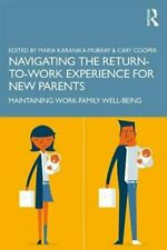 Navigating the Return-to-Work Experience for New Parents Mainta... 9780367223014