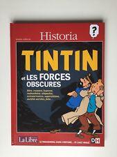 TINTIN LES FORCES OBSCURES / HERGE / BD HISTORIA & LA LIBRE & DH