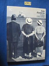 FOTO D'ARCHIVIO Italia 1915-1940