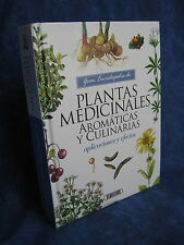PLANTAS MEDICINALES, AROMATICAS Y CULINARIAS / APLICACIONES Y EFECTOS/SERVILIBRO