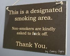 Naughty Designated Smokers Area Cigarette Sign Bar Pub Office Man Cave Signs