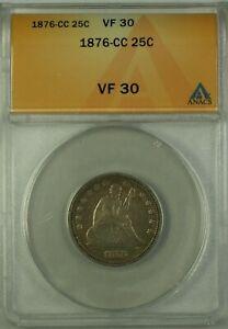 1876-CC Seated Liberty Silver Quarter 25c ANACS VF-30 (Better Coin) GKG