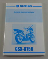 Owners Guide Proprietaire Suzuki Gsx- R750 Y From 01/2000
