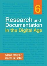 Research and Documentation in the Digital Age, 6th Ed., B. Fister & D. Hacker