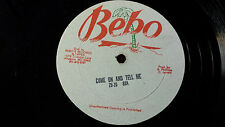 """Reggae 12"""" Leroy Smart -Don't Go/Zu-Zu -Come on and Tell Me on Bebo Label"""