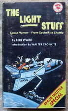 The Light Stuff: Space Humor-From Sputnik to Shuttle by Bob Ward PB 1st Jester