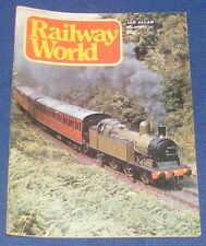 RAILWAY WORLD MARCH 1977 - STEAMING INTO HISTORY AT 90MPH