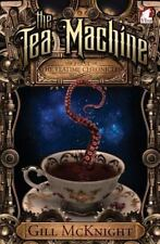 The Tea Machine (The Teatime Chronicles) (Volume 1)