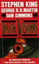 Dark Visions By Stephen King, Dan Simmons, George R. R. Martin