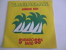 45 Tours SARAGOSSA BAND Zabadak , ginger red 101498