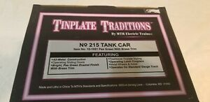 MTH Tinplate Traditions No 215 Tank Car 10-1051 Pea Green w/Brass Trim