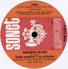 """GEORGE THOROGOOD ~ MADISON BLUES / DELAWARE SLIDE ~ 1977 UK 7"""" SINGLE"""