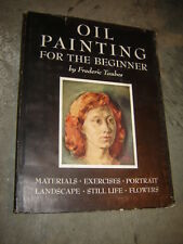 Oil Painting for the Beginner by Frederic Taubes 1945