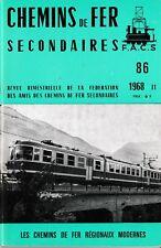 CHEMINS de FER RÉGIONAUX et URBAINS - N° 86 (1968 - 2) (CFRU - FACS) (Train)
