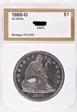 "1860-O Seated Liberty Dollar MS ""DMPL"" Proof Like #AEV6"
