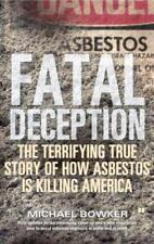 Fatal Deception : The Terrifying True Story of How Asbestos is Killing-ExLibrary