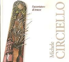 Michele CIRCIELLO - l'accertatore di tracce (2 ) - Vieste CRISTALDA e PIZZOMUNNO