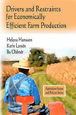 Drivers and Restraints for Economically Efficient Farm Production (Agriculture