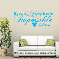 It's kind of fun to do the Impossible Walt Disney Wall Stickers Quote Wall Decal
