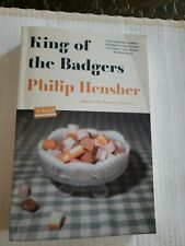 King Of The Badgers, A Novel by Philip Hersher~1st American Edition, 2011,pbk