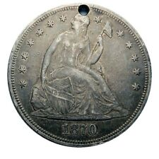 Seated Liberty silver dollar 1870 high grade small hole