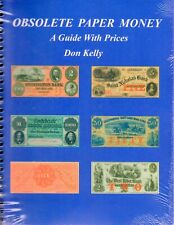 Obsolete Paper Money A Guide With Prices by Don Kelly