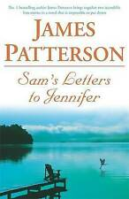 SAM'S LETTERS TO JENNIFER; James Patterson; Classic novel of heartbreak and love
