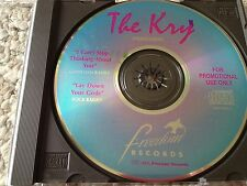 """The Kry """" I can't stop thinking about you"""" """"Lay Down your Gods"""" promo CD 1994"""