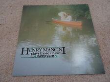 HENRY MANCINI PLAYS THOSE CLASSIC EVERGREENS  12'' L.P