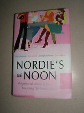Nordie's at Noon Autographed by Author HC Personal Stories (NEW)
