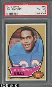 "1970 Topps Football #90 O.J. Simpson RC Rookie HOF PSA 8 "" PACK FRESH """